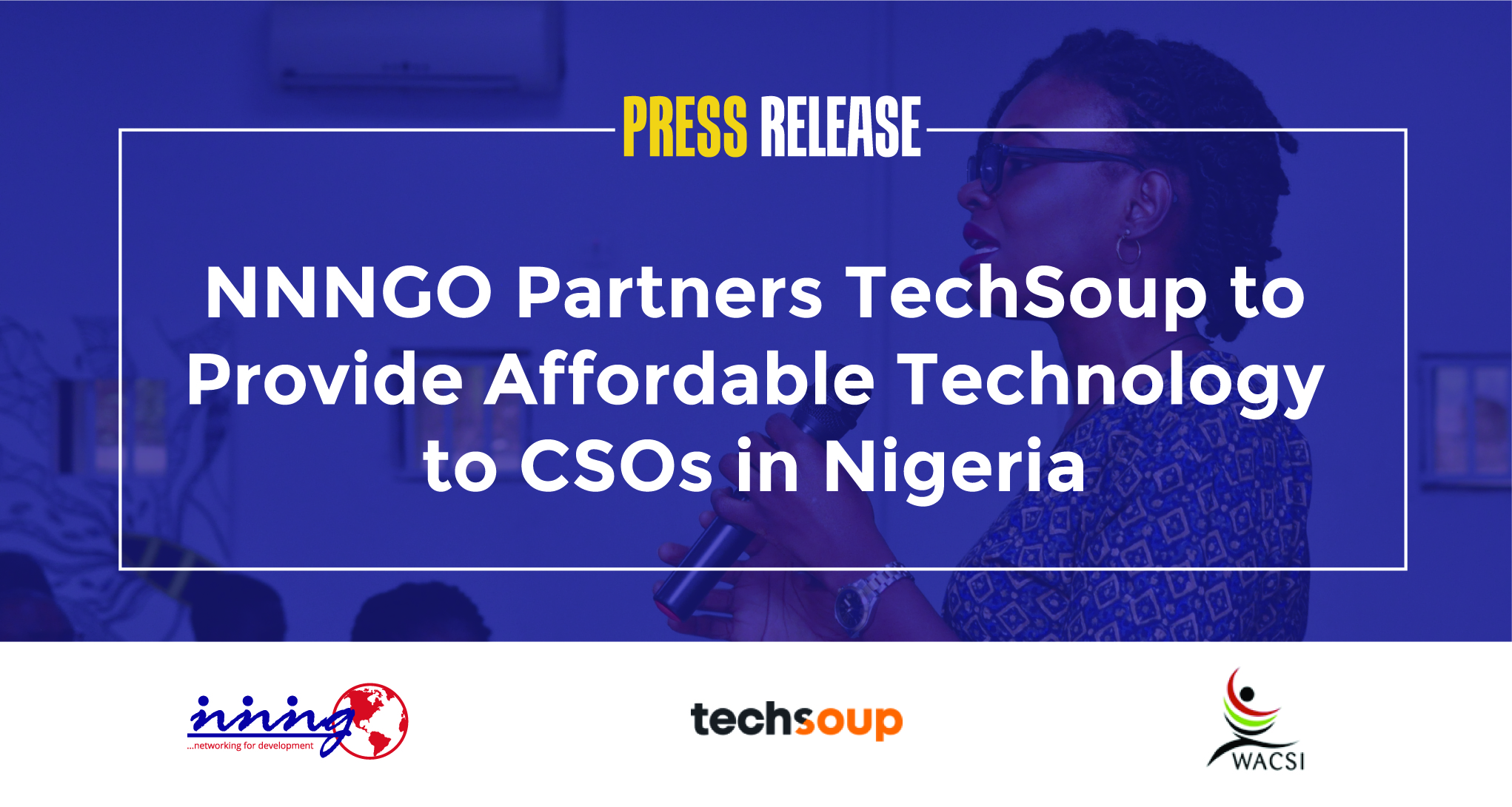 Press Release – NNNGO Partners TechSoup to Provide Affordable Technology to CSOs in Nigeria