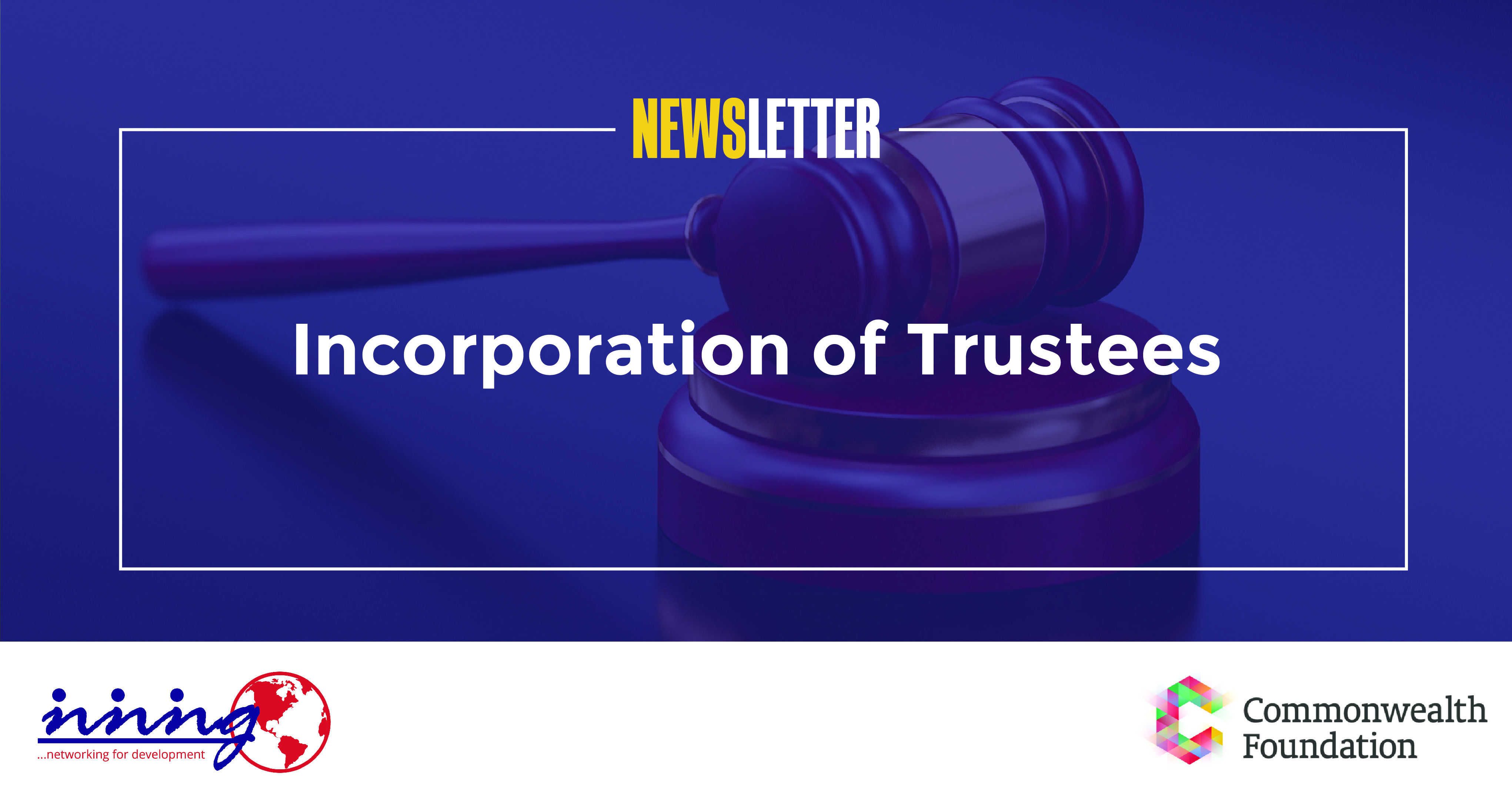 Incorporation of Trustees (February, 2019)